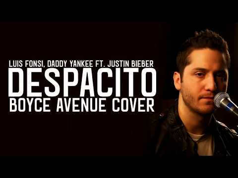 Boyce Avenue - Despacito / Lyrics (Luis Fonsi ft. Daddy Yankee)