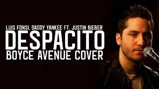 Boyce Avenue - Despacito / Lyrics (Luis Fonsi ft. Daddy Yankee)