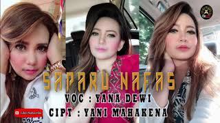 YANA DEWI - SEPARU NAFAS ( YM OFFICIAL MUSIC VIDEO )