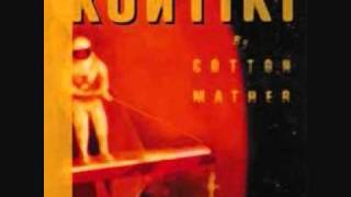 Cotton Mather - Spin My Wheels [Electric Version]