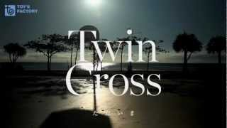 TWIN CROSS - ただいま