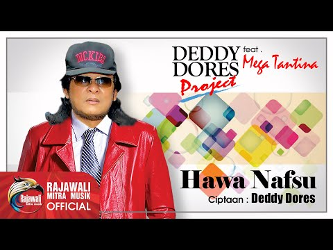 Deddy Dores - Hawa Nafsu - Official Music Video