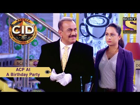 Your Favorite Character | ACP Pradyuman At A Birthday Party | CID