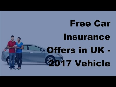 Free Car Insurance Offers in UK  - 2017 Vehicle Insurance Policy