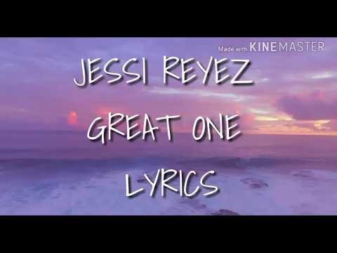 Download JESSIE REYEZ - GREAT ONE S Mp4 baru