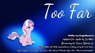Pony Tales [MLP Fanfic Readings] 'Too Far