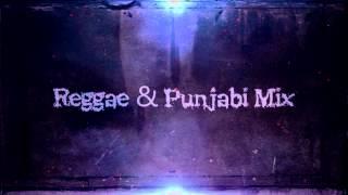 Reagge and Punjabi Mix Beat