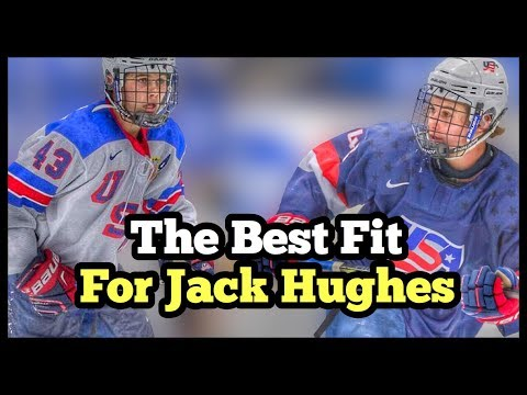 What NHL Team Would Be The Best Fit For Jack Hughes?