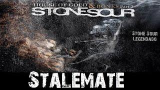 Stone Sour - Stalemate (Tradução)