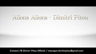 Allons Allons - Dimitri Pitou (extrait audio)