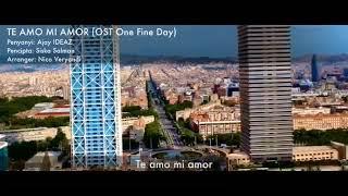 OST One Fine Day  - Te Amo Mi Amor + Lirik