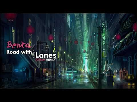 Benta - Road with Seven Lanes (Atiium remix)