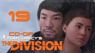 Tom Clancy's The Division - Кооператив - Прохождение игры на русском [#19]