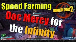 Borderlands 2 | How to Speed Farm Doc Mercy for the Infinity | Tutorial
