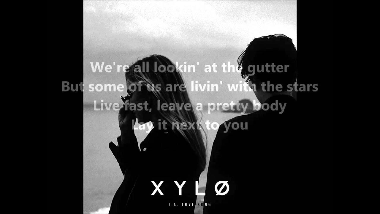 XYLØ - L.A. Love Song [Lyrics] - YouTube