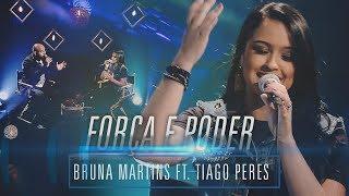 Baixar Bruna Martins ft. Tiago Peres - Força e poder [ GRAÇA E ADORAÇÃO ]