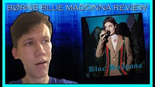 BØRNS - Blue Madonna - Album Reaction/Review