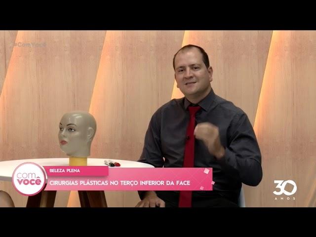 Beleza Plena : cirurgias plásticas no terço inferior da face -  Com Você
