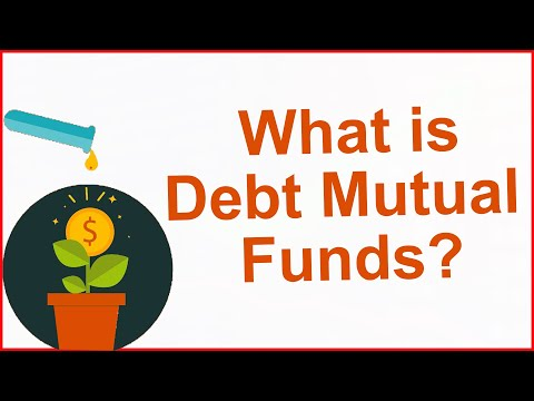 What is Debt Mutual Fund | Debt Mutual Funds Explained by Yadnya