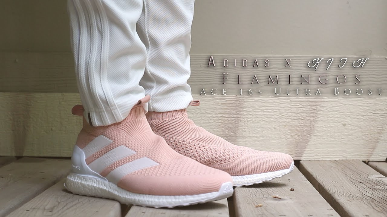new products 9f96d b4b58 Adidas x Kith Flamingos Collection Ace 16+ Purecontrol Ultra Boost Review  and On-Foot!!!