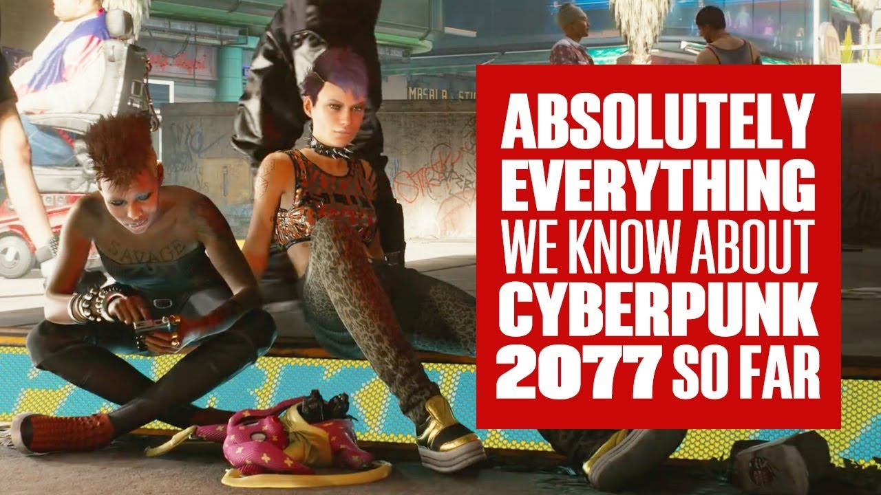 Absolutely Everything We Know About Cyberpunk 2077 Gameplay So Far!