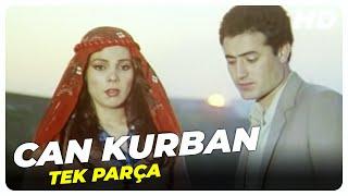 Can Kurban - Eski Türk Filmi Tek Parça (Restorasyonlu)