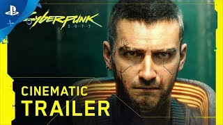 Cyberpunk 2077 - E3 2019 Cinematic Trailer | PS4