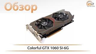 обзор видеокарты Colorful GTX 1060 6GB