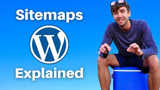 WordPress Sitemaps Explained! Everything You Need to Know