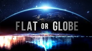 SHAPE OF THE EARTH - Flat or Globe (Miracle of Qur