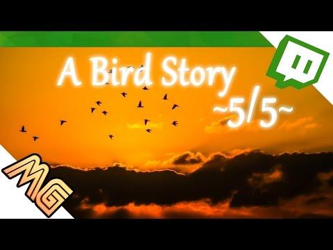 [5/5] Ente gut, Vogelblut [Stream/Blind] A BIRD STORY