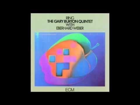 Gary Burton Quintet with Eberhard Weber - Ring (1974)