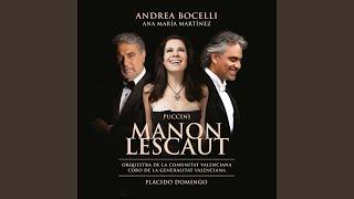 "Puccini: Manon Lescaut / Act 2 - ""Ah! ah! Liberi!... Ah! Manon, mi tradisce"""