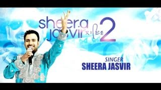 Sheera Jasvir Live 2 | Full Official Music Video