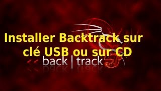 Installer Backtrack / Kali Linux sur clé USB ou CD [FRANCAIS]