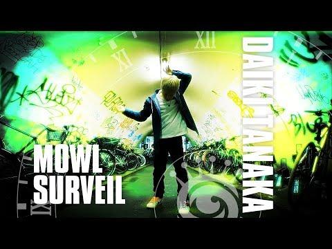 mowl Surveil Ft. Daiki Tanaka