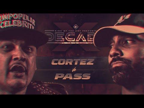 KOTD - Cortez vs Pass | #DECADE