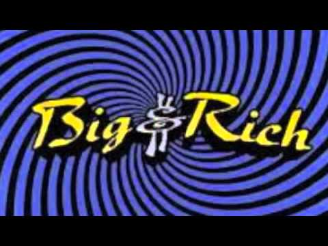 Live This Life - Big & Rich