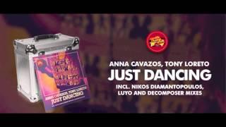 Anna Cavazos, Tony Loreto - Just Dancing (Original Mix)
