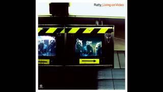 Ratty - Living On Video (Original Mix) HQ Audio