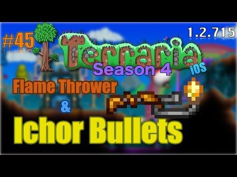 Let's Play Terraria (1.2.715) iOS- Ichor Bullets & Flamethrower! Episode 45