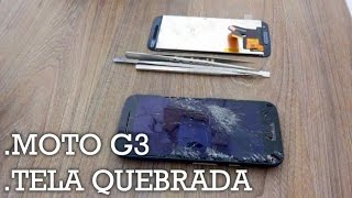 Como Trocar o Display Touch do Motorola Moto G3 2015 || G-Tech