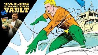 DC Tales From the Vault - Aquaman in Comics
