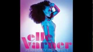 Watch Elle Varner Damn Good Friends video