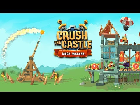Crush the Castle: Siege Master 1