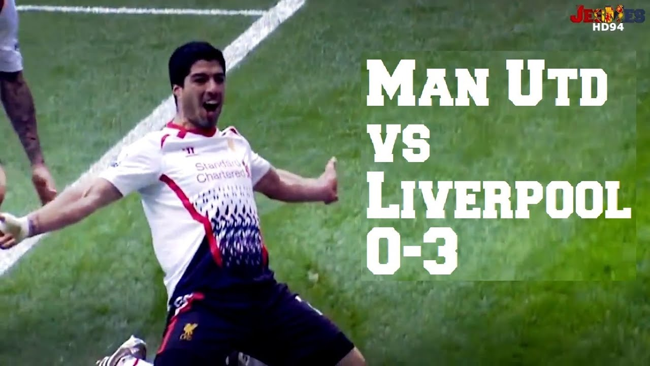 Manchester United Vs Liverpool 2014