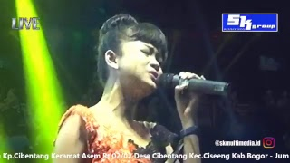 Live Streaming SK GROUP Edisi Cibentang Keramat Asem - Jum'at 19 Oktober 2018