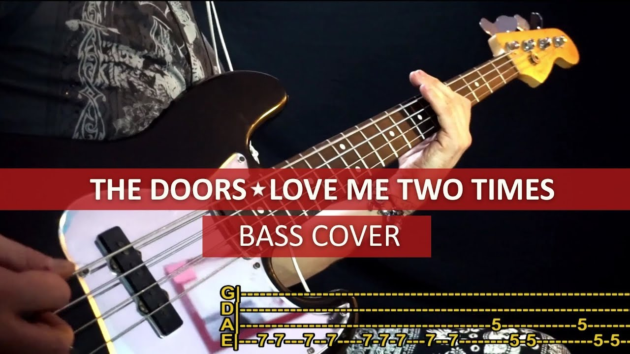 The Doors Love Me Two Times Bass Cover Playalong With Tab