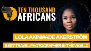 Nigerian Woman on Top of the World of Travel Photography [2018]