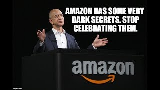 The Dirty TRUTH About Amazon's Empire